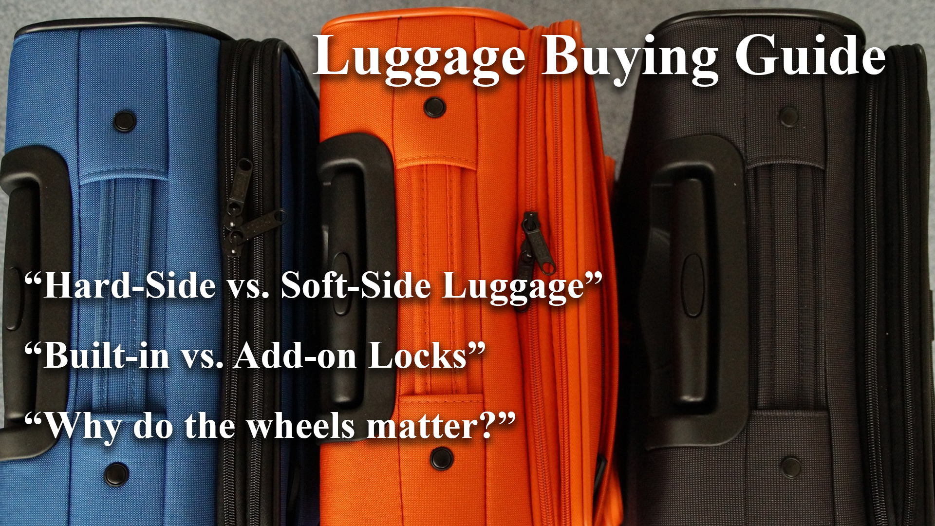 Luggage Suitcase Buying Guide