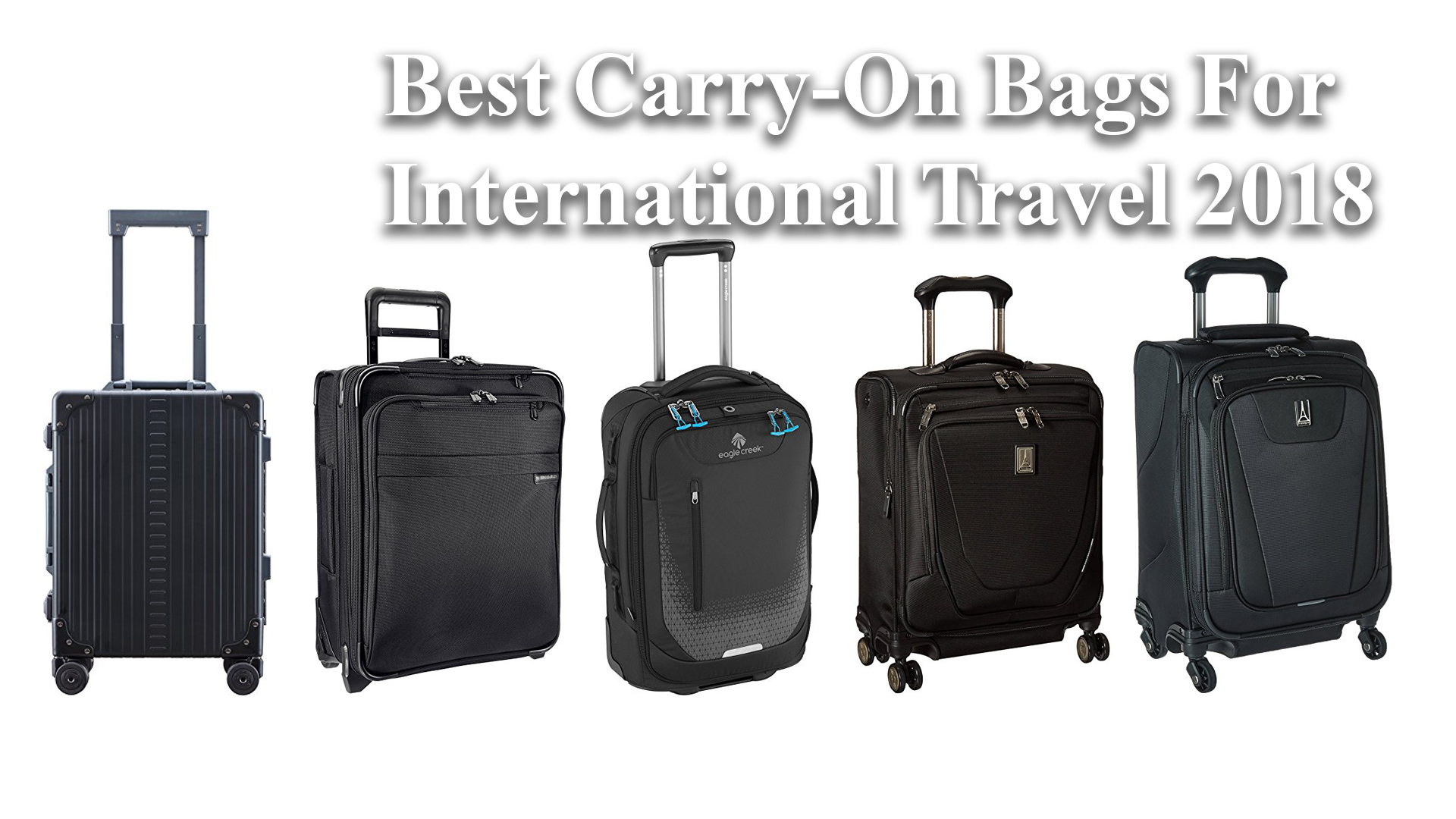 Best luggage for international carry on
