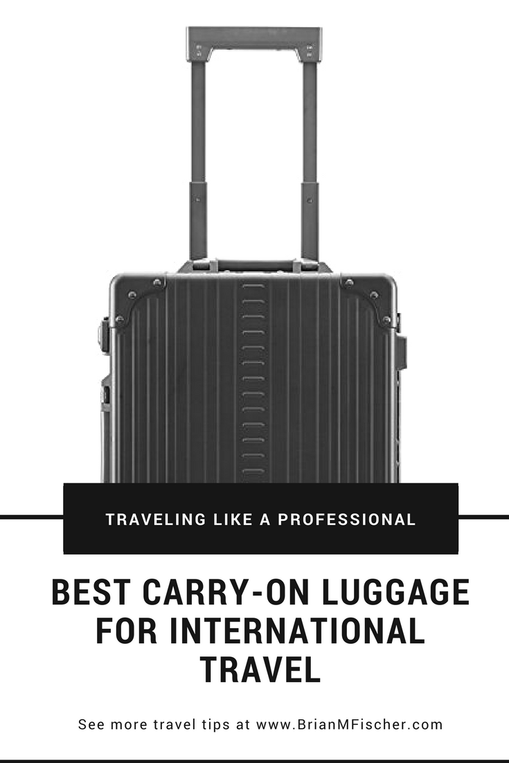Best Carry On Bags For International Travel 2018 Brian M