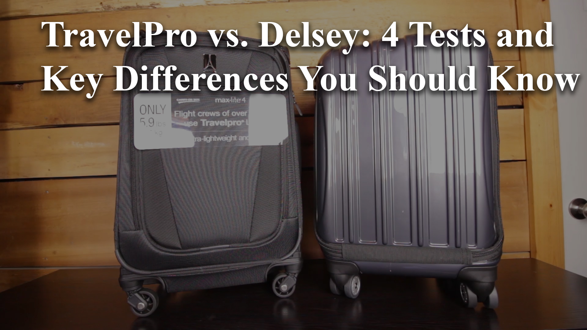 TravelPro vs. Delsey: 4 Tests and Key Differences You Should Know